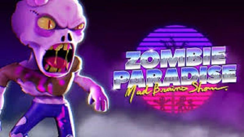Game nhập vai sinh tồn Zombie Paradise