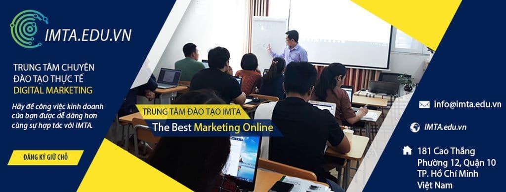 IMTA- địa chỉ học Digital Marketing uy tín nhất TPHCM